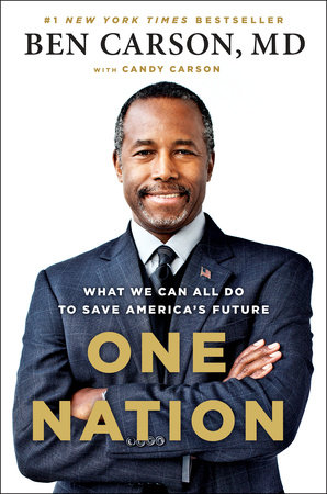 One Nation by Ben Carson, MD