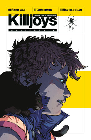 The True Lives of the Fabulous Killjoys by Gerard Way and Shaun Simon