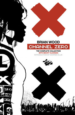 Channel Zero by Brian Wood