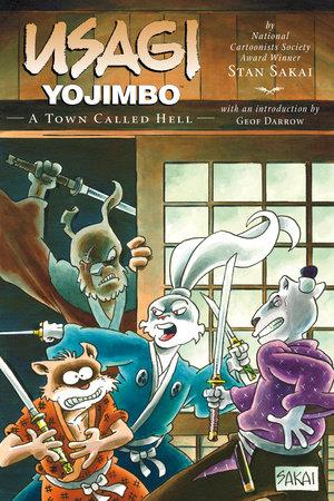 Usagi Yojimbo Volume 27: A Town Called Hell by Stan Sakai