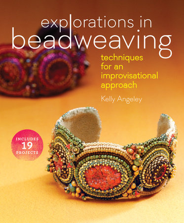 Explorations in Beadweaving by Kelly Angeley