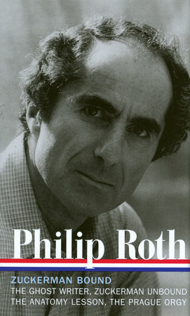 Philip Roth: Zuckerman Bound: A Trilogy & Epilogue 1979-1985 (LOA #175) by Philip Roth