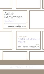 Anne Stevenson: Selected Poems