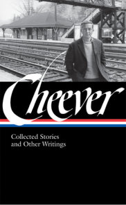 John Cheever: Collected Stories and Other Writings (LOA #188)