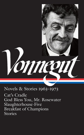 Kurt Vonnegut: Novels & Stories 1963-1973 (LOA #216) by Kurt Vonnegut