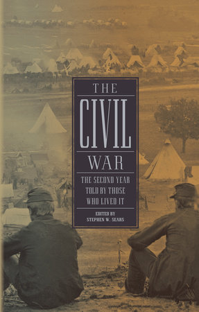 The Civil War: The Second Year Told By Those Who Lived It (LOA #221)