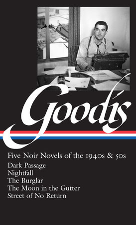 David Goodis: Five Noir Novels of the 1940s & 50s (LOA #225) by