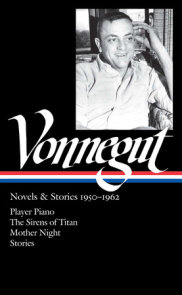 Kurt Vonnegut: Novels & Stories 1950-1962 (LOA #226)