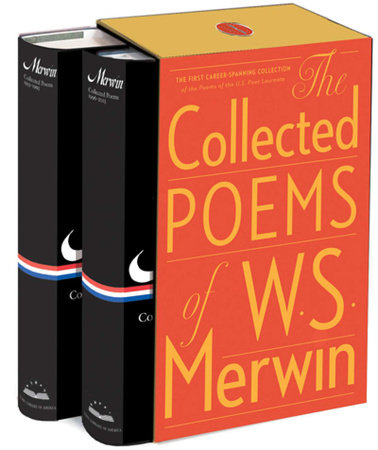 The Collected Poems of W. S. Merwin by W. S. Merwin