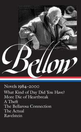 Saul Bellow: Novels 1984-2000 (LOA #260) by Saul Bellow