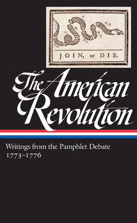The American Revolution: Writings from the Pamphlet Debate Vol. 2 1773-1776  (LOA #266) by Various
