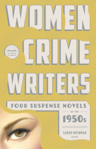 Women Crime Writers: Four Suspense Novels of the 1950s (LOA #269)