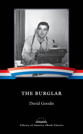 The Burglar by David Goodis