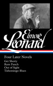 Elmore Leonard: Four Later Novels (LOA #280)