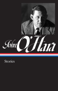 John O'Hara: Stories (LOA #282)