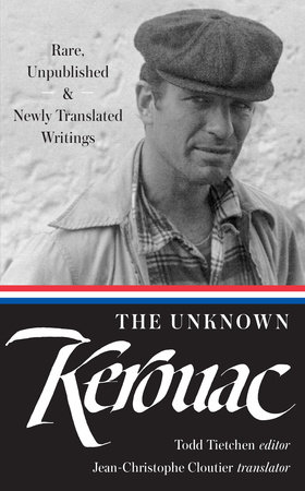 The Unknown Kerouac (LOA #283) by Jack Kerouac
