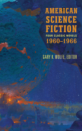American Science Fiction: Four Classic Novels 1960-1966 (LOA #321) by Poul Anderson, Clifford D. Simak, Daniel Keyes and Roger Zelazny