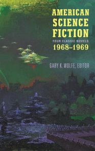 American Science Fiction: Four Classic Novels 1968-1969 (LOA #322)