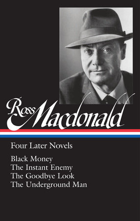 Ross Macdonald: Four Later Novels (LOA #295) by