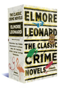 Elmore Leonard: The Classic Crime Novels