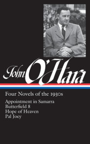 John O'Hara: Four Novels of the 1930s (LOA #313)