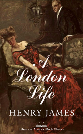 A London Life by Henry James