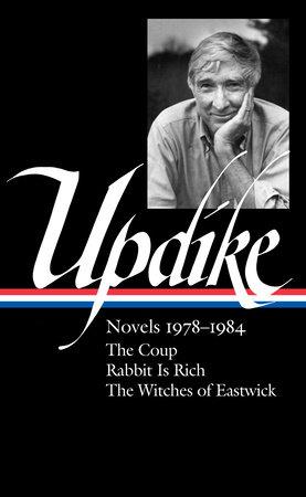 John Updike: Novels 1978-1984 (LOA #339) by John Updike