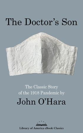 The Doctor's Son by John O'Hara