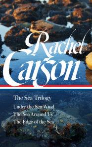 Rachel Carson: The Sea Trilogy (LOA #352)