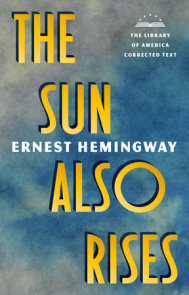 The Sun Also Rises: The Library of America Corrected Text [Deckle Edge Paper]