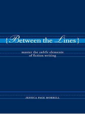 Between the Lines by Jessica Morrell