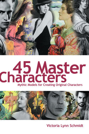 45 Master Characters by Victoria Schmidt