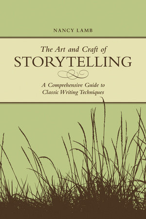 The Art And Craft Of Storytelling by Nancy Lamb