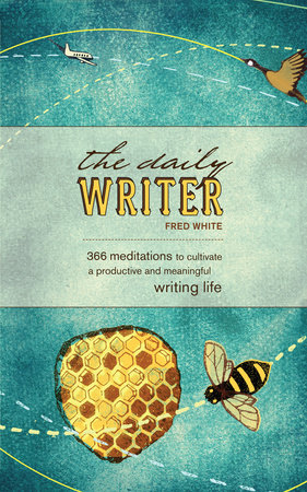 The Daily Writer by Fred White
