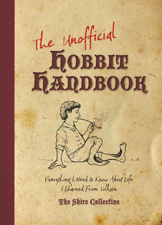 The Unofficial Hobbit Handbook by Peter Archer and Scott Francis