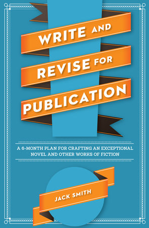 Write and Revise for Publication by Jack Smith
