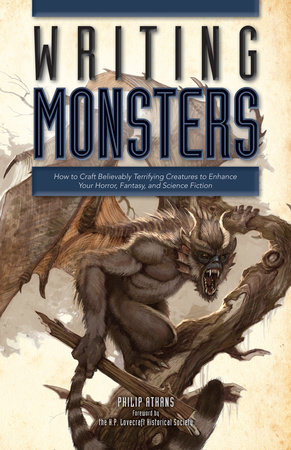 Writing Monsters by Philip Athans