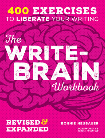 The Write-Brain Workbook Revised & Expanded by Bonnie Neubauer