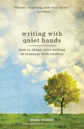 Writing With Quiet Hands by Paula Munier
