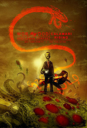 Wormwood, Gentleman Corpse Vol. 3: Calamari Rising by Ben Templesmith