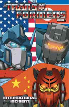 Transformers Volume 2: International Incident by Mike Costa