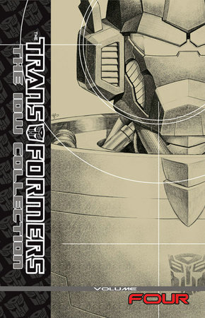 Transformers: The IDW Collection Volume 4 by Shane McCarthy and Andy Schmidt