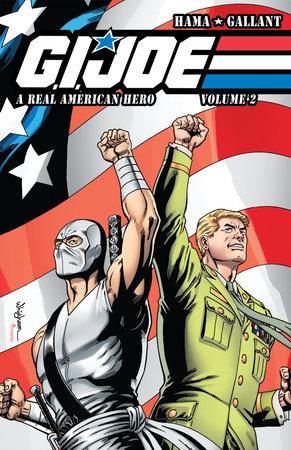 G.I. JOE: A Real American Hero, Vol. 2 by Larry Hama