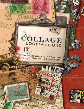 Collage Lost and Found by Giuseppina Cirincione