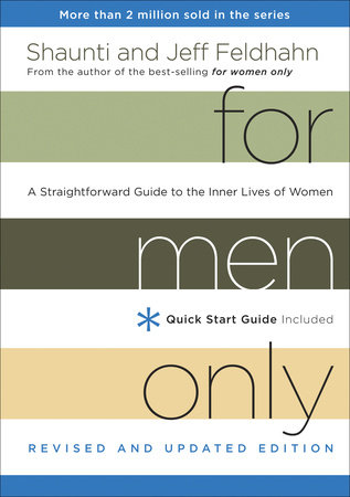For Men Only, Revised and Updated Edition by Shaunti Feldhahn and Jeff Feldhahn