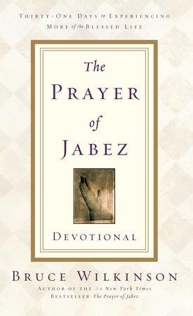 The Prayer of Jabez Devotional by Bruce Wilkinson