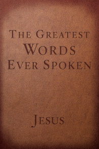 The Greatest Words Ever Spoken