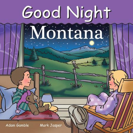 Good Night Montana by Adam Gamble
