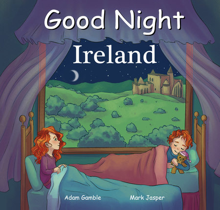 Good Night Ireland by Adam Gamble and Mark Jasper