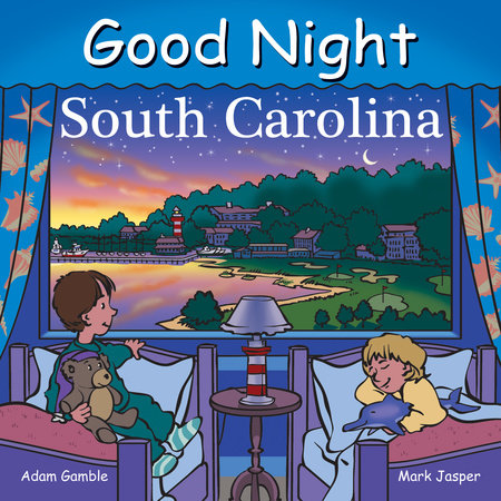 Good Night South Carolina by Adam Gamble, Mark Jasper and Cooper Kelly